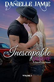 Inescapable Desire (A Savannah Novel #2) (The Savannah Series)