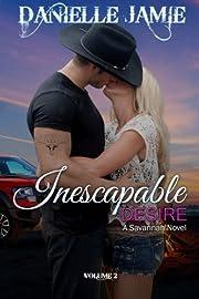 Inescapable Desire (A Savannah Novel #2) (The Savannah Series)