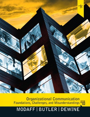 Organizational Communication: Foundations, Challenges,...