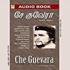 Che Guevara Hörbuch von  Marudhan Gesprochen von: Charles K