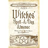 Llewellyn's 2009 Witches' Spell-A-Day Almanac (Annuals - Witches' Spell-a-Day Almanac) ~ Cerridwen Iris Shea