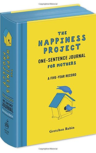 The Happiness Project One-Sentence Journal for Mothers (Happiness And Positivity compare prices)