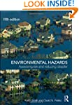 Environmental Hazards: Assessing Risk...