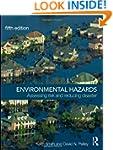 Environmental Hazards: Assessing Risk...