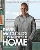 img - for Kevin McCloud's 43 Principles of Home: Enjoying Life in the 21st Century book / textbook / text book