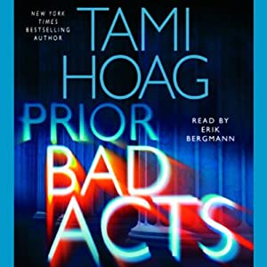 Prior Bad Acts | [Tami Hoag]