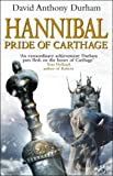 img - for Hannibal: Pride Of Carthage by David Anthony Durham (2006-04-03) book / textbook / text book