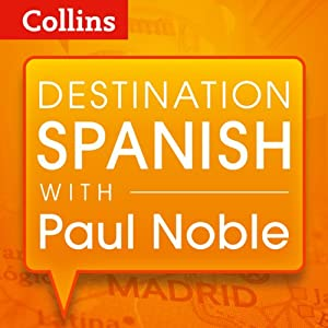 Destination Spanish with Paul Noble Speech
