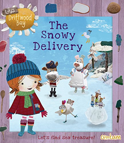 Lily's Driftwood Bay The Snowy Delivery