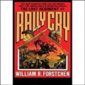 Rally Cry | William R. Forstchen