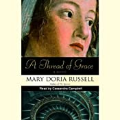 A Thread of Grace | [Mary Doria Russell]