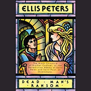 Dead Man's Ransom | [Ellis Peters]