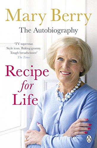Recipe for Life: The Autobiography (Mary Berry A Recipe For Life compare prices)
