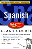 Schaum's Easy Outline: Spanish (0070527164) by Conrad Schmitt