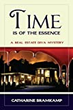 img - for Time is of the Essence: Walk to town/Run from the fire (The Real Estate Diva Mysteries) book / textbook / text book