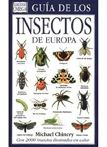 GUIA DE LOS INSECTOS DE EUROPA GUIAS DEL NATURALISTA
