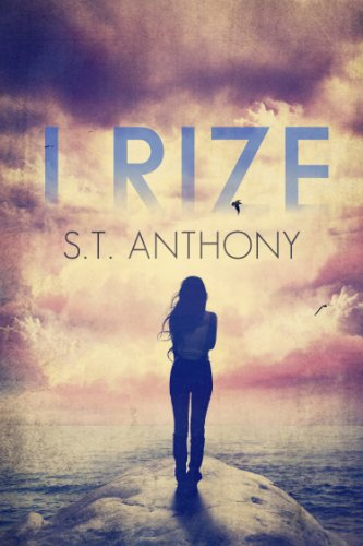 Book: I RIZE by S.T. Anthony