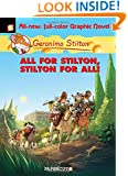 Geronimo Stilton Graphic Novels #15: All for Stilton, Stilton for All!