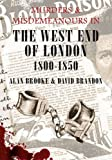 David Brandon Murders and Misdemeanours in the West End of London 1800-1850