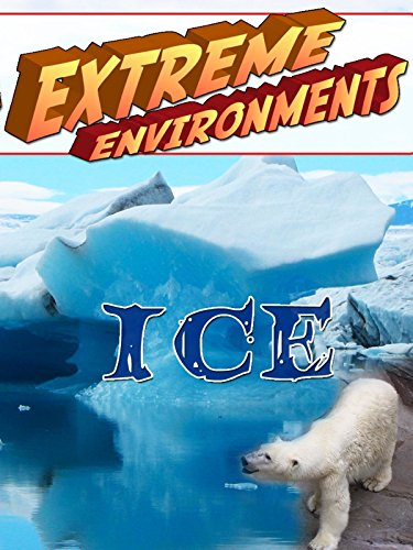 Extreme Environments - Ice