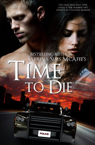Book: TIME TO DIE by Sabrina Sims McAfee