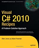 img - for Visual C# 2010 Recipes: A Problem-Solution Approach book / textbook / text book