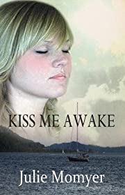 Kiss Me Awake