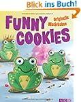 Funny Cookies: Originelle Motivkekse...