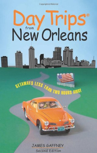 Day Trips® From New Orleans (Day Trips Series) front-833967
