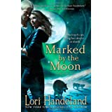 "Marked by the Moon (Night Creature Novels)von ""Lori Handeland"""