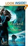 Marked by the Moon (A Nightcreatures Novel) (A Nightcreature Novel)