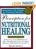 Prescription for Nutritional Healing: Third Edition