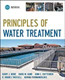 img - for Principles of Water Treatment book / textbook / text book