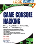 Game Console Hacking: Have Fun While...