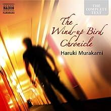 The Wind-Up Bird Chronicle | Livre audio Auteur(s) : Haruki Murakami Narrateur(s) : Rupert Degas