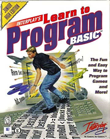 Learn To Program Basic: Junior High Edition [ Windows and Macintosh ]