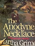 img - for The Anodyne Necklace (Richard Jury) Hardcover - June, 1983 book / textbook / text book