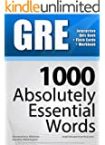 GRE Interactive Quiz Book + Online + Flash Cards/ 1000 Absolutely Essential Words. A powerful method to learn the vocabulary you need. (English Edition)