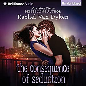 The Consequence of Seduction Audiobook