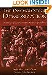 The Psychology of Demonization: Promo...