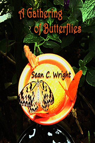 Book: A Gathering of Butterflies by Sean C. Wright