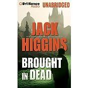 Brought In Dead | Jack Higgins