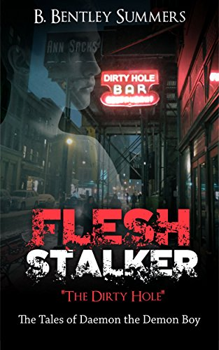 flesh-stalker-1-the-dirty-hole-the-tales-of-daemon-the-demon-boy-english-edition