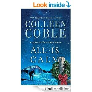 All Is Calm: A Lonestar Christmas Novella