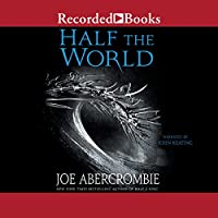Half the World (       UNABRIDGED) by Joe Abercrombie Narrated by John Keating