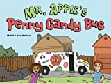 Mr. Apple's Penny Candy Bus