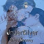UnderSilver | Linda Mooney