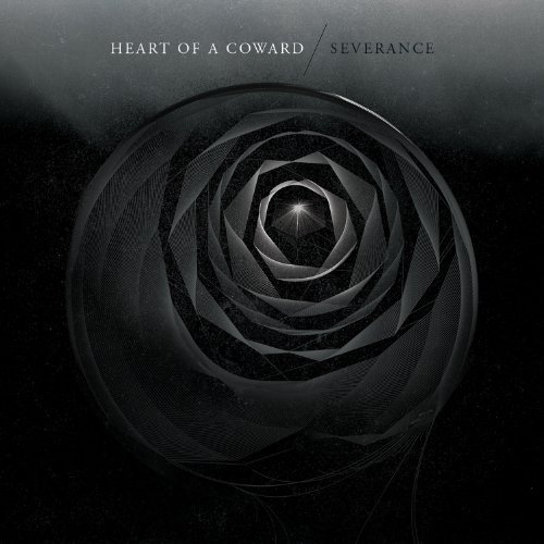 Severance by Heart of a Coward (2013) Audio CD