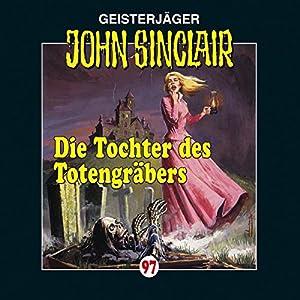 Die Tochter des Totengräbers (John Sinclair 97) Performance