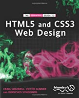 The Essential Guide to HTML5 and CSS3 Web Design Front Cover